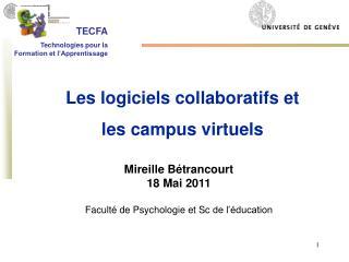 Mireille  Bétrancourt 18  Mai  2011 Faculté de Psychologie et  Sc  de l'éducation