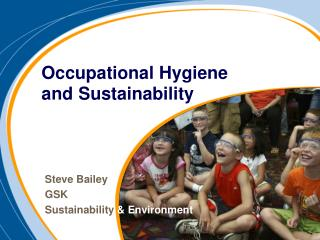 Occupational Hygiene and Sustainability