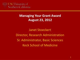 Managing Your Grant Award August 23, 2012