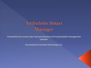 Ambulette Smart Manager