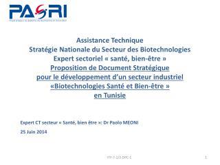 Expert CT secteur « Santé,  bien être»: Dr Paolo MEONI 25 Juin 2014