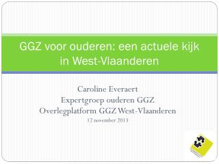 GGZ voor ouderen: een actuele kijk in West-Vlaanderen