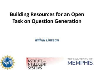Building Resources for an Open Task on Question Generation