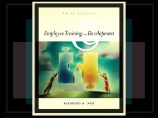 Chapter 001 - Intro to Employee Training  Development
