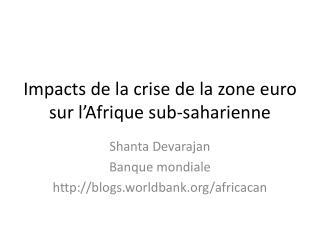 Impacts de la crise  de la zone euro  sur  l'Afrique sub-saharienne