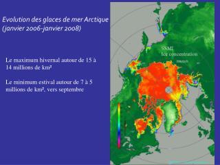 Evolution des glaces de mer Arctique (janvier 2006-janvier 2008)