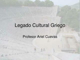Legado Cultural Griego