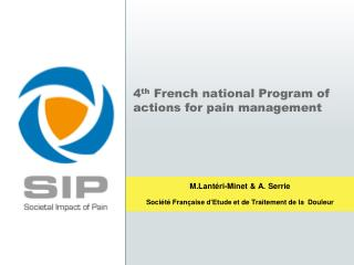 4 th  French national Program of actions for pain management