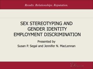 SEX STEREOTYPING AND  GENDER IDENTITY  EMPLOYMENT DISCRIMINATION