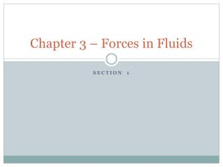 Chapter 3 – Forces in Fluids