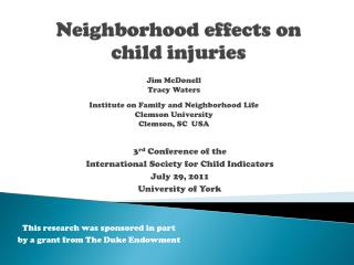 Neighborhood effects on  child injuries