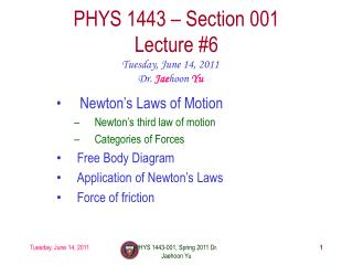PHYS 1443 – Section 001 Lecture  #6