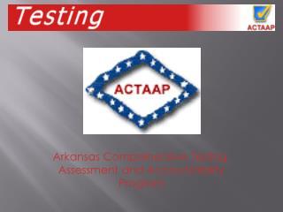 Arkansas Comprehensive Testing, Assessment and Accountability Program