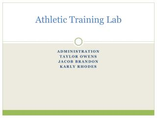 Athletic Training Lab