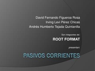 PASIVOS CORRIENTES