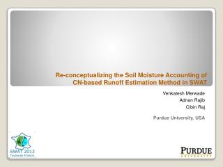 Re-conceptualizing the Soil Moisture Accounting of CN-based Runoff Estimation Method in SWAT