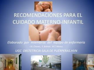 RECOMENDACIONES PARA EL CUIDADO MATERNO-INFANTIL