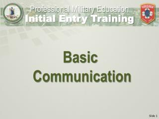 B asic  Communication