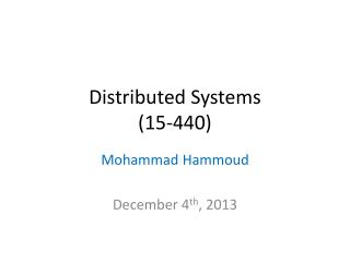 Distributed Systems (15-440)