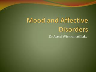 Mood and Affective Disorders