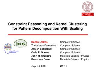 Constraint Reasoning and Kernel Clustering for Pattern Decomposition With Scaling