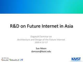 R&D on Future Internet in Asia