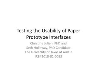 Testing the Usability of Paper Prototype Interfaces