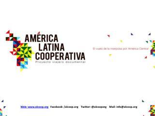 Web: www.alcoop.org    Facebook: / alcoop.org Twitter : @ alcooporg     Mail:  info@alcoop.org