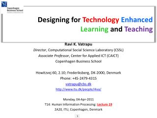Designing for  Technology  Enhanced  Learning and Teaching
