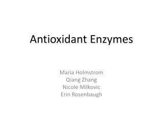 Antioxidant Enzymes
