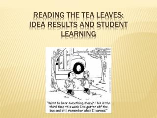 Reading the Tea Leaves: IDEA Results and Student Learning