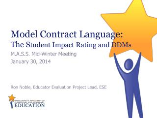 Model Contract Language: The S tudent Impact Rating and DDMs