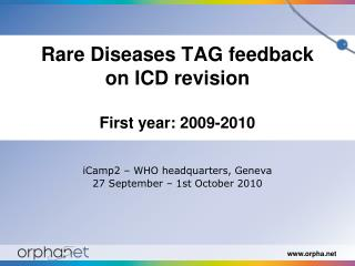 Rare Diseases TAG feedback on ICD revision First year: 2009-2010