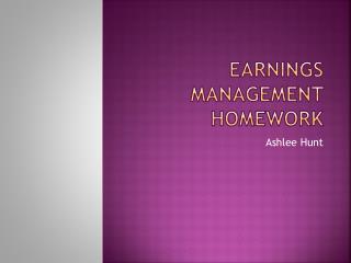 Earnings  Management Homework