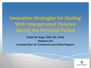 Innovative Strategies for Dealing With Interpersonal Violence During the Perinatal Period