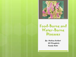 Food-Borne and Water-Borne Diseases