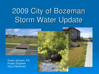 2009 City of Bozeman Storm Water Update