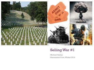 Selling War #1