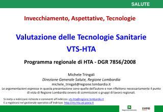 Valutazione delle Tecnologie Sanitarie VTS-HTA