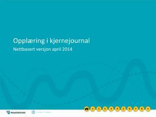 Opplæring i kjernejournal