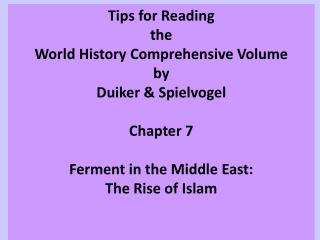 Tips for Reading  the  World History Comprehensive Volume by Duiker & Spielvogel Chapter 7