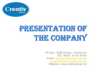 Presentation of the company