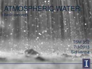 ATMOSPHERIC WATER Basic concepts