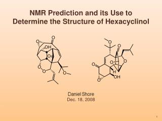NMR Prediction and its Use to  Determine the Structure of  Hexacyclinol