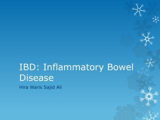 IBD: Inflammatory Bowel Disease