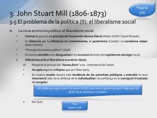 3. John  Stuart  Mill (1806-1873) 3.5 El problema de la política (II): el liberalisme social