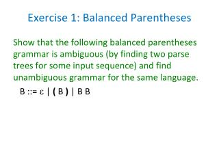 Exercise 1: Balanced Parentheses