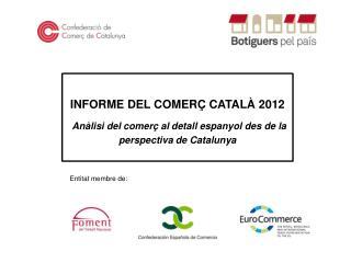 INFORME DEL COMERÇ CATALÀ 2012
