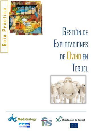 G ESTIÓN DE E XPLOTACIONES DE O VINO EN T ERUEL