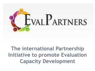 The international Partnership Initiative to promote Evaluation Capacity Development